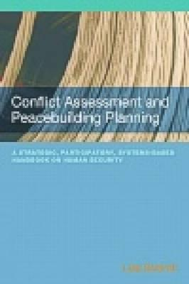 Conflict Assessment and Peacebuilding Planning By Schirch, Lisa