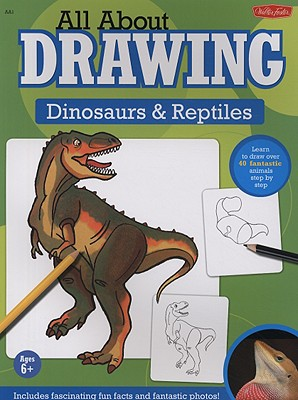 All About Drawing Dinosaurs & Reptiles By Kellenberger, Heidi (EDT)/ Phan, Sandy (CON)